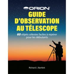 Orion Guide d'observation au telescope